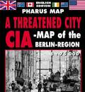 A Threatened City - CIA-Map of the Berlin-Region
