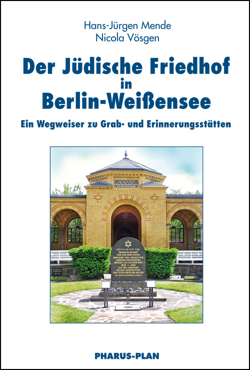Mende/Vösgen, Der Jüdische Friedhof in Berlin-Weißensee, Umschlag-Cover
